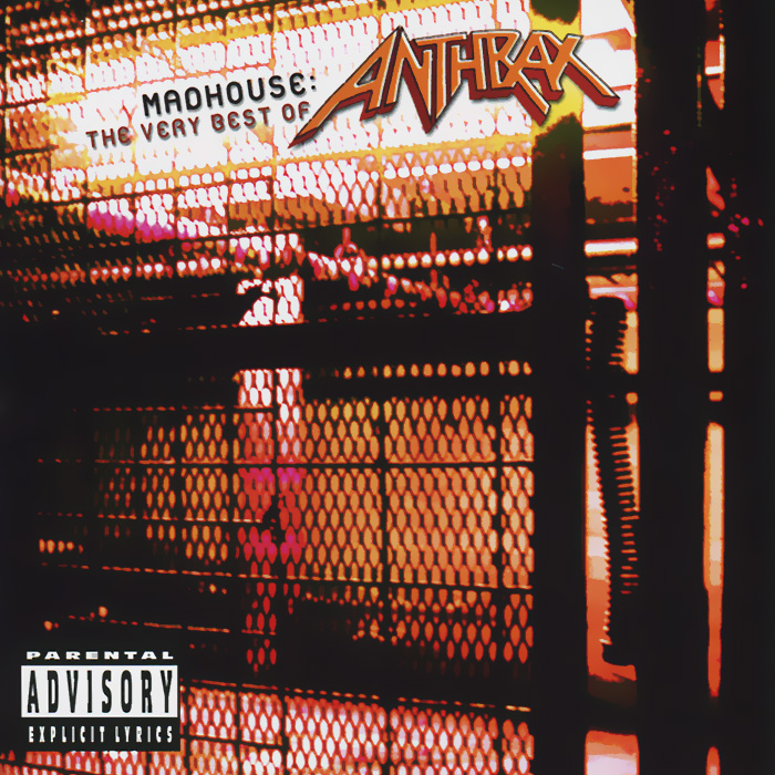 Anthrax Anthrax. Madhouse. The Very Best Of Anthrax