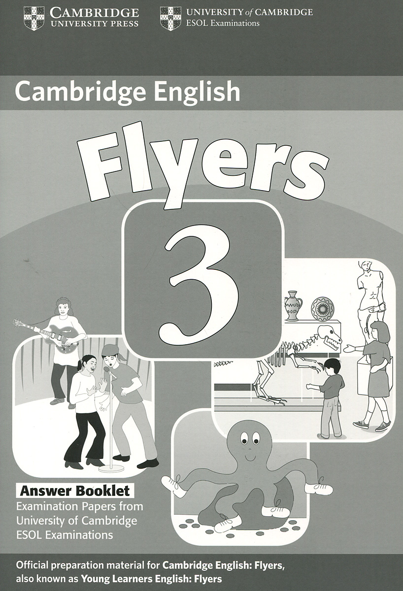 Cambridge Flyers 3: Answer Booklet cambridge young learners english flyers 5 answer booklet