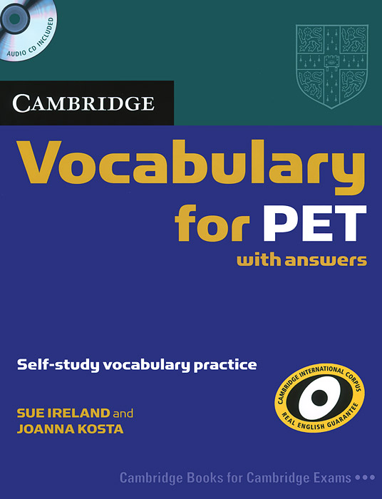 Cambridge Vocabulary for PET with Answers: Self-Study Vocabulary Practice (+ CD) cambridge grammar for pet book with answers 2 cd