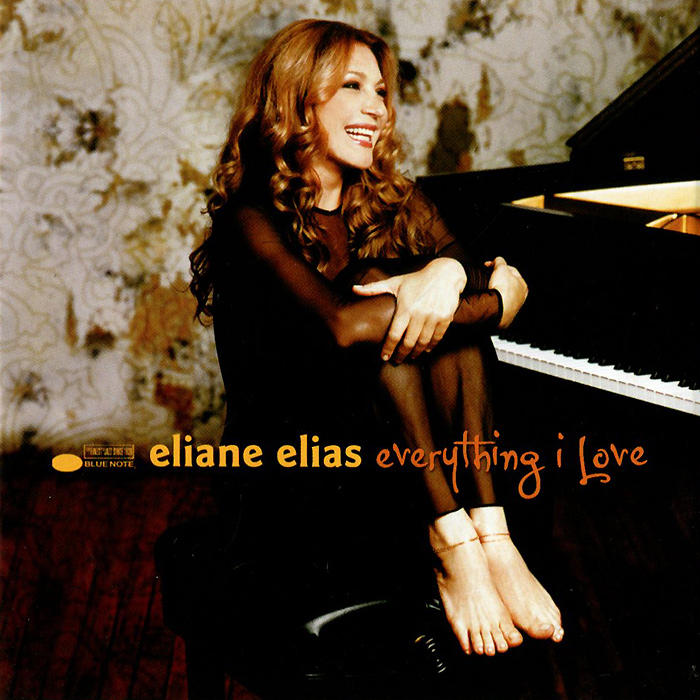 Элейн Элайас Eliane Elias. Everything I Love elias rampello rosario