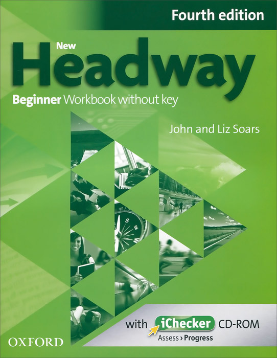 New Headway: Beginner Workbook Without Key (+ CD-ROM) new total english intermediate workbook with key cd