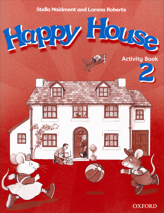 Happy House: Activity Book Level 2 set sai l 2 teacher s activity book книга для учителя к рабочей тетради
