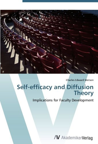 Self-efficacy and Diffusion Theory: Implications for Faculty Development reader self efficacy and reading instruction