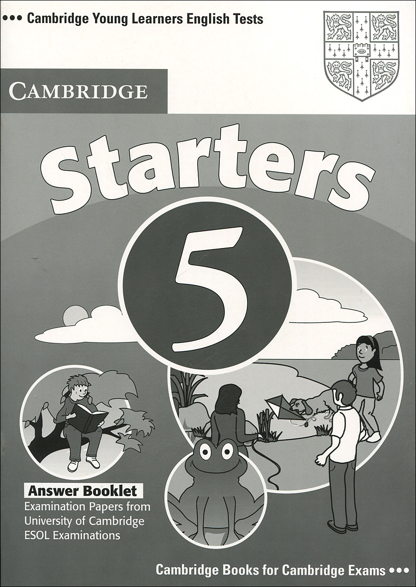 Starters 5: Answer Booklet cambridge young learners english flyers 5 answer booklet