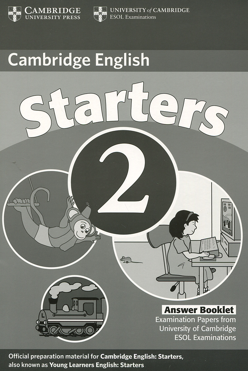 Cambridge Starters 2: Answer Booklet cambridge young learners english flyers 5 answer booklet