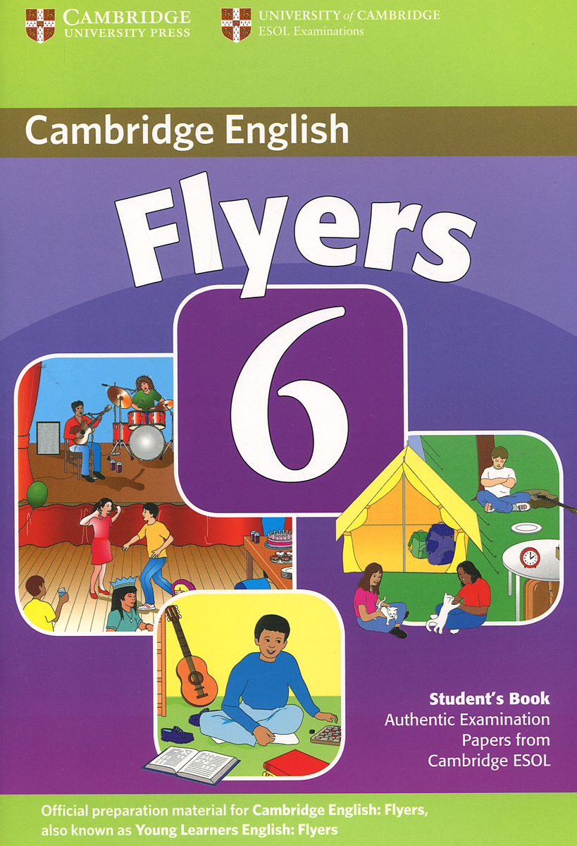 Cambridge Flyers 6: Student's Book cambridge young learners english flyers 5 answer booklet