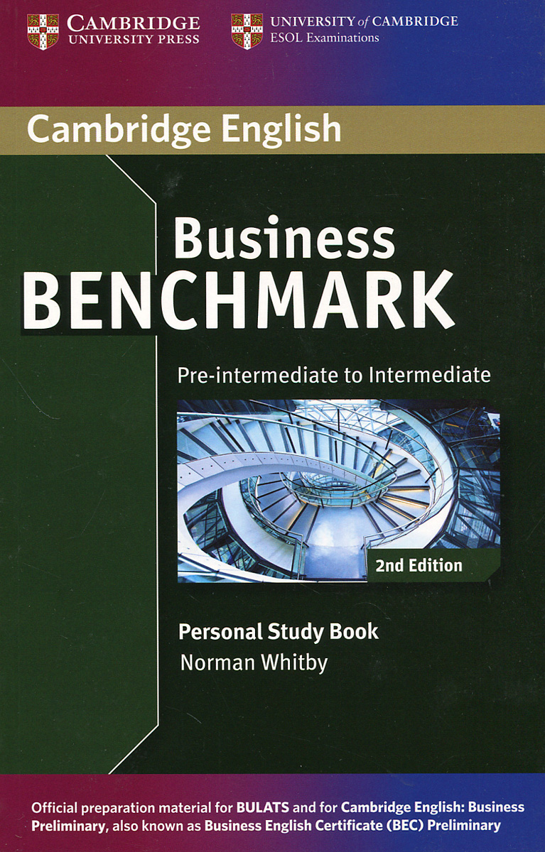 Business Benchmark: Pre-intermediate to Intermediate: Personal Study Book cambridge english business benchmark upper intermediate business vantage student s book