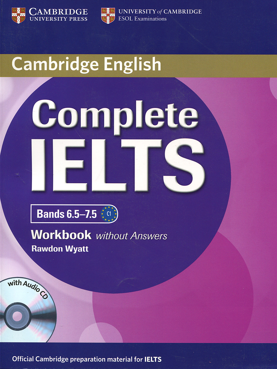 Complete IELTS: Bands 6.5-7.5: Workbook without Answers (+ CD) ready for ielts workbook with answers 2cd