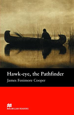 Macmillan Readers Beginner Hawk-eye, The Pathfinder полет snow goose мужская новый зимний отдых пару тонких короткий параграф пуховик x1701027 зеленый индиго 5067 170