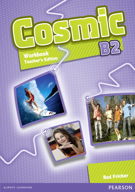 Cosmic Level B2 Workbook Teacher's Edition & Audio CD Pack
