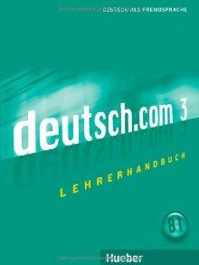 deutsch.com 3, Lehrerhandbuch menschen sechsbandige ausgabe lehrerhandbuch b1 1