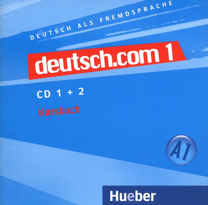 Deutsch.com 1: Kursbuch: А1 (аудиокурс на 2 CD) курс английского языка для маленьких детей набор для говорящей ручки знаток
