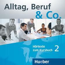 цена на Alltag, Beruf & Co. 2, 2 CDs zum Kursbuch