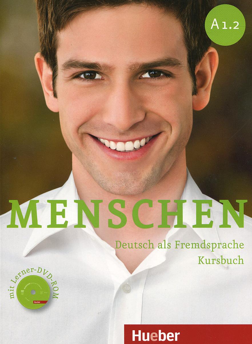 Menschen Sechsbandige Ausgabe: Kursbuch (+ DVD-ROM) hofbauer günter professionelles controlling in marketing und vertrieb ein integrierter ansatz isbn 9783895786969