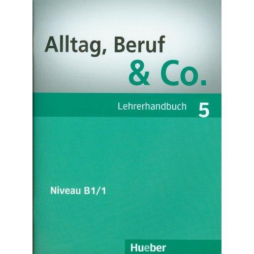 цена на Alltag, Beruf & Co. 5, Lehrerhandbuch