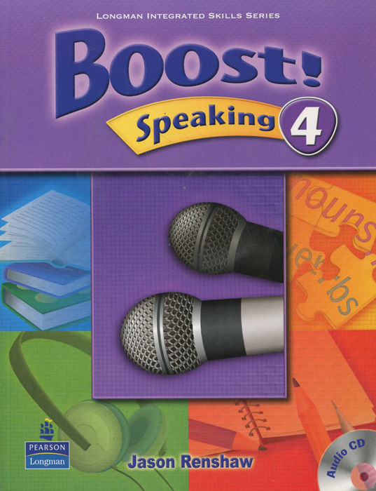 Boost! Speaking 4: Student's Book (+ CD) reese t moore f skills first the castle by the lake level 2 teacher s book