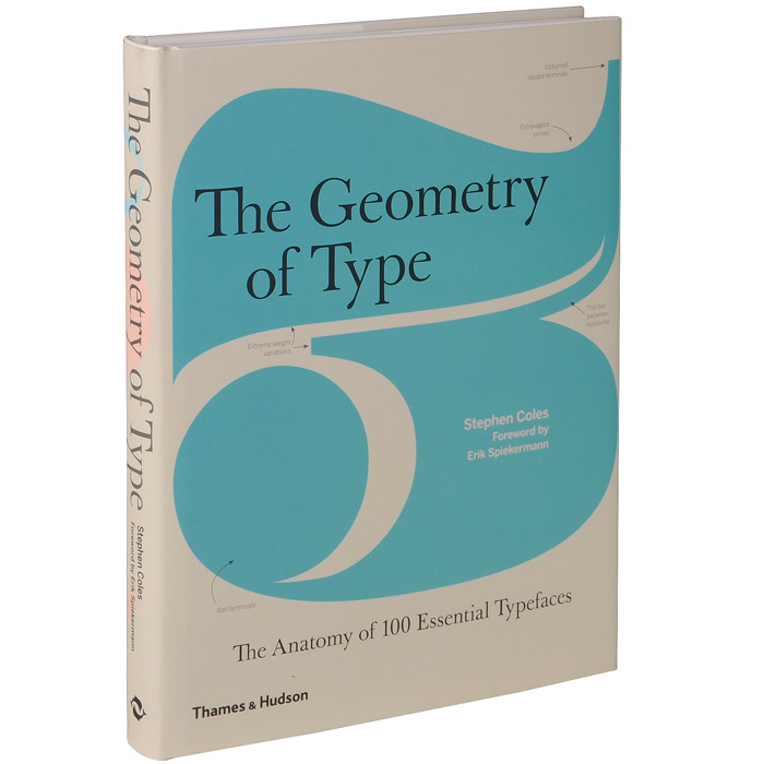 The Geometry of Type: The Anatomy of 100 Essential Typefaces anatomy of a disappearance