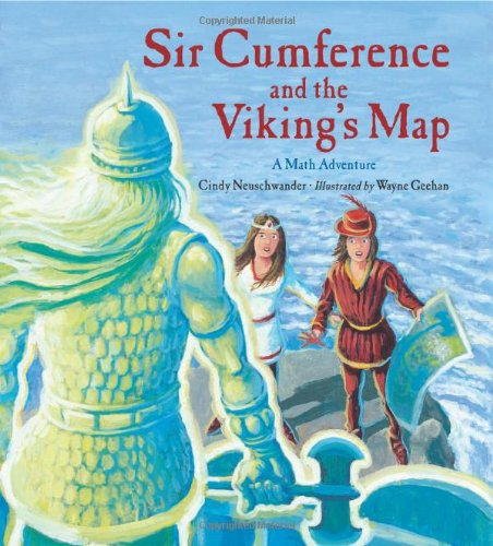 Sir Cumference and the Viking's Map (Charlesbridge Math Adventures) treasure hunters quest for the city of gold