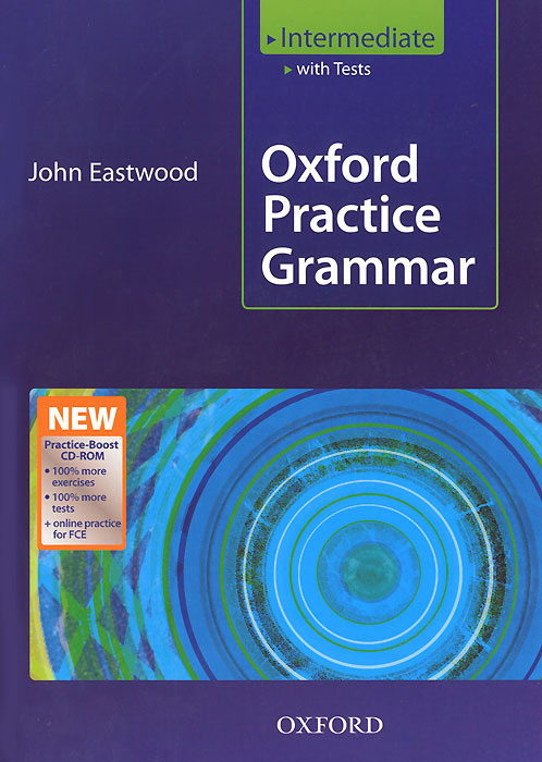 Oxford Practice Grammar Intermediate: With Answers (+ CD-ROM) english world 4 grammar practice book