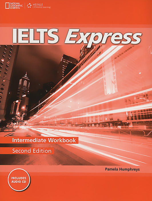 IELTS Express: Intermediate Workbook (+ CD) mcgarry f mcmahon p geyte e webb r get ready for ielts teacher s guide pre intermediate to intermediate ielts band 3 5 4 5 mp3