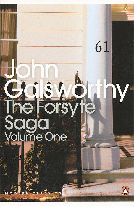 The Forsyte Saga: Volume 1 the forsyte saga in chancery