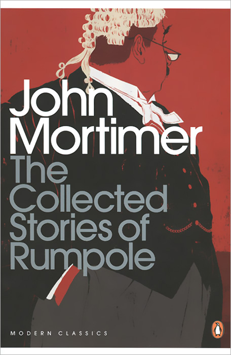 The Collected Stories of Rumpole collected stories