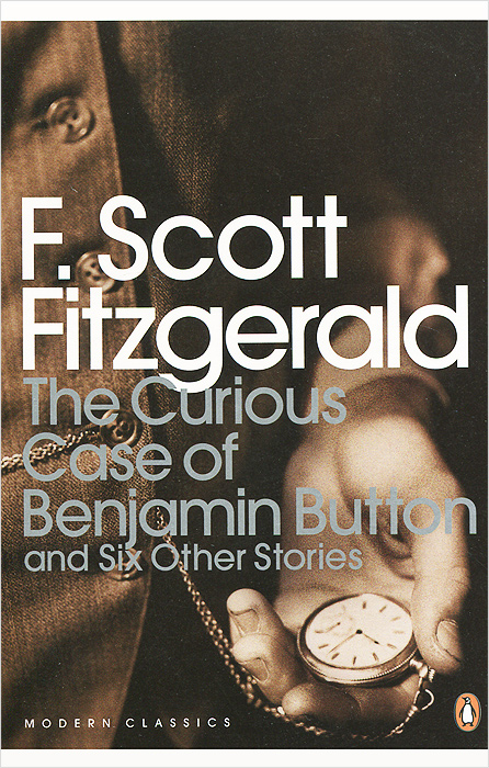 The Curious Case of Benjamin Button and Six Other Stories leyland s a curious guide to london tales of a city