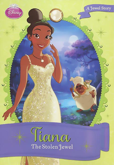 Tiana: The Stolen Jewel stolen