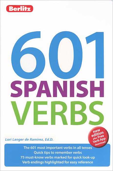 601 Spanish Verbs елена анатольевна васильева english verb tenses for lazybones