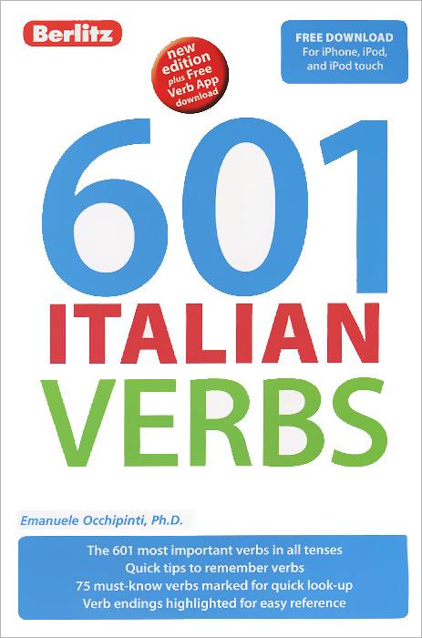 601 Italian Verbs елена анатольевна васильева english verb tenses for lazybones