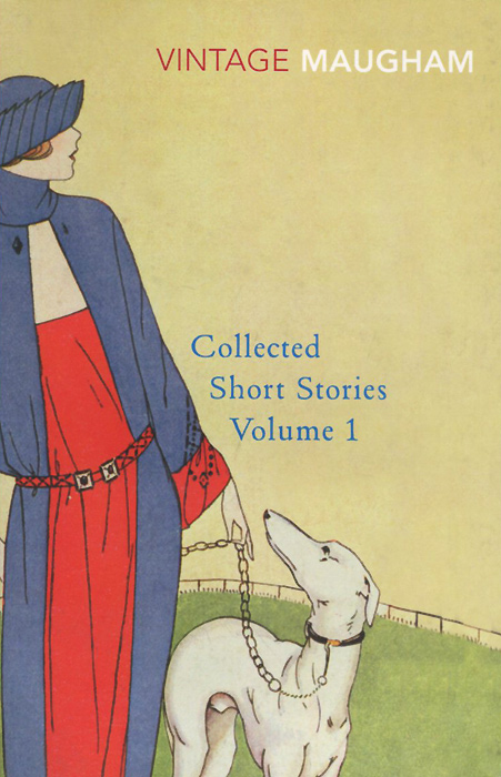 W. Somerset Maugham: Collected Short Stories: Volume 1 the collected short stories of louis l amour volume 6