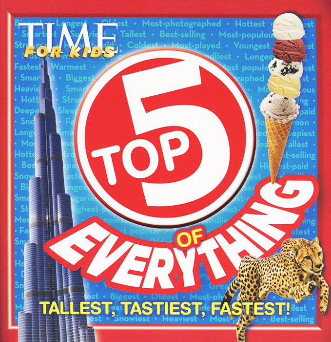 Top 5 of Everything: Tallest, Tastiest, Fastest! scott  kays five key lessons from top money managers