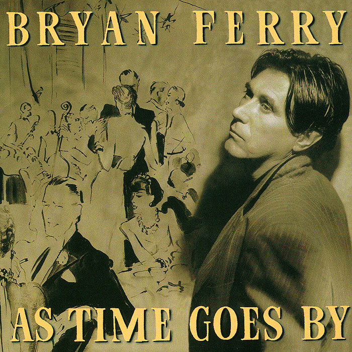 Брайан Ферри Bryan Ferry. As Time Goes By все цены