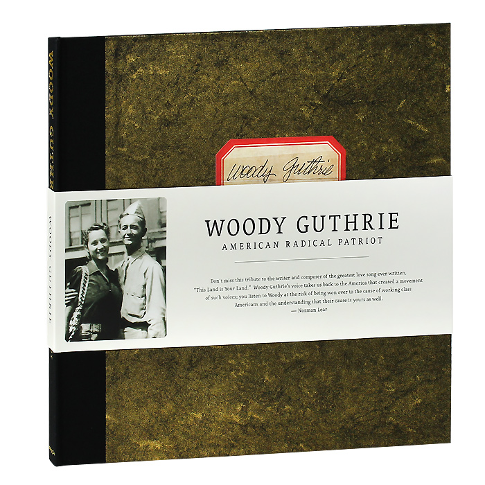 Вуди Гатри Woody Guthrie. American Radical Patriot (6 CD + DVD + LP) the biggest musical hits ever frankfurt am main