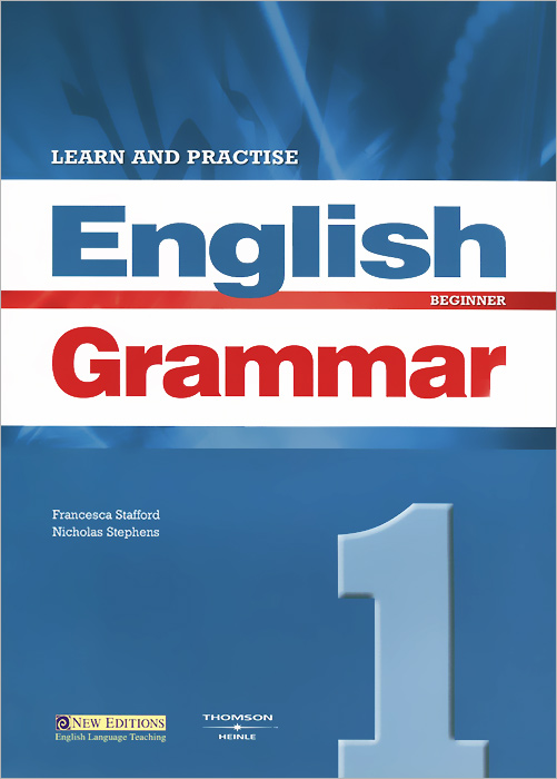 Learn and Practise English Grammar 1: Student's Book алла берестова english grammar reference