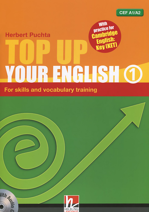 Top up Your English 1 (+ CD) татьяна олива моралес the comparative typology of spanish and english texts story and anecdotes for reading translating and retelling in spanish and english adapted by © linguistic rescue method level a1 a2
