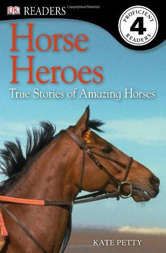 DK Readers: Horse Heroes: True Stories of Amazing Horses dk readers horse heroes true stories of amazing horses