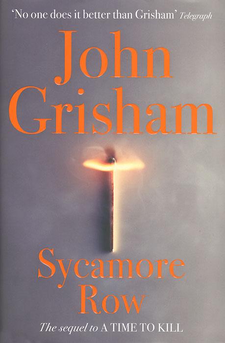 Sycamore Row grisham j the racketeer a novel