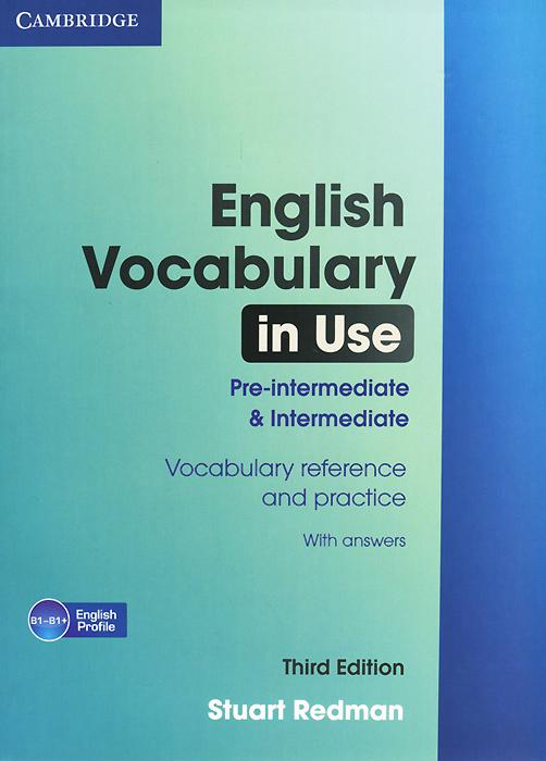English Vocabulary in Use: Pre-intermediate and Intermediate: Book with answers profession english in use medicine купить онлайн
