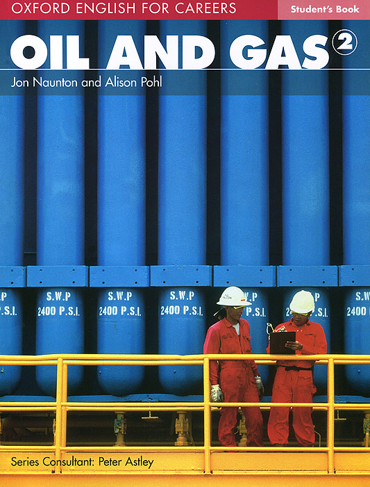 Oil and Gas 2: Student Book get ready for business preparing for work student book 2