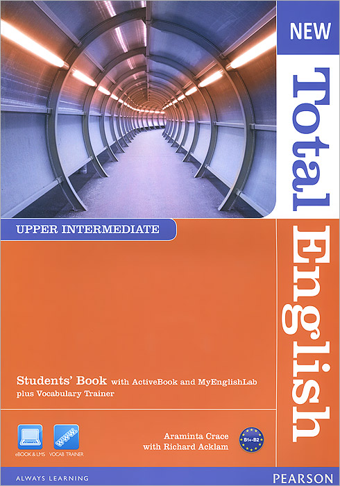 New Total English: Upper Intermediate Students' Book with Active Book and MyEnglishLab plus Vocabulary Trainer (+ CD-ROM) толстовка quelle quelle 328583