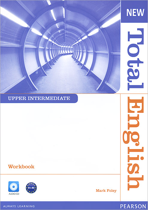 New Total English: Upper Intermediate: Workbook (+ CD) new english file upper intermediate students book six level general english course for adults