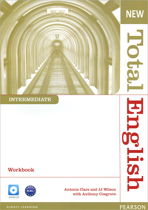 New Total English: Intermediate: Workbook (+ CD)