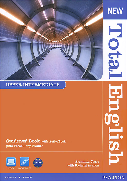 New Total English: Upper Intermediate: Student's Book (+ DVD-ROM) ready for fce upper intermediate teacher s book