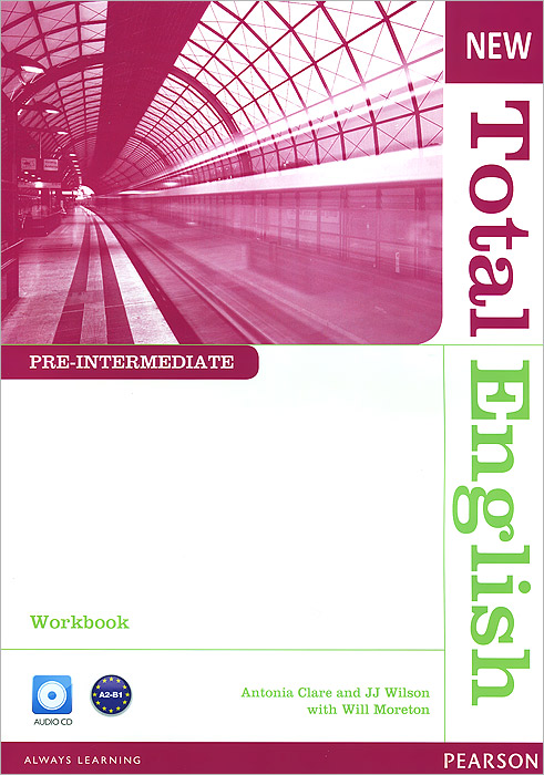 New Total English: Pre-Intermediate: Workbook (+ CD) driscoll l cambridge english skills real reading 3 with answers