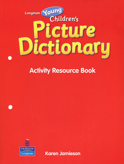 Longman Young Children's Picture Dictionary: Activity Resource Book