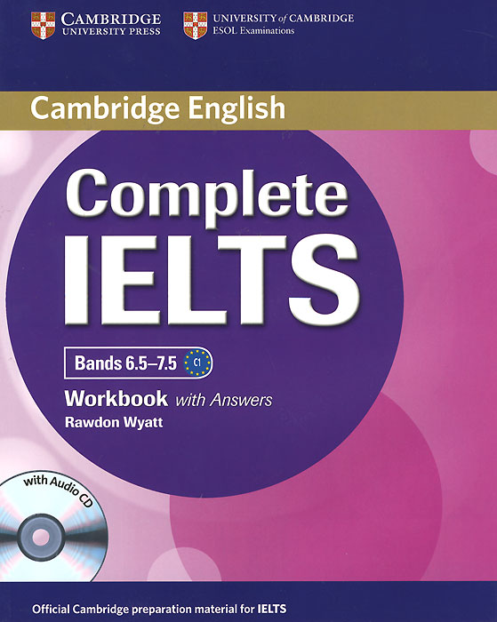 Complete IELTS Bands 6.5-7.5: Workbook with Answers (+ CD-ROM) objective first 4 edition workbook with answers cd rom