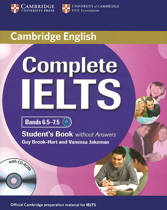 Complete IELTS: Bands 6.5-7.5: Student's Book without Answers (+ CD-ROM) complete ielts bands 6 5 7 5 teacher s book