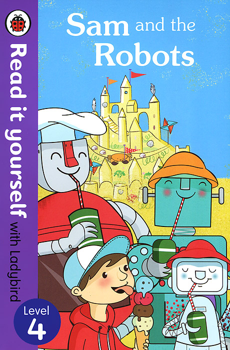 Sam and the Robots: Level 4 robots and the whole technology story