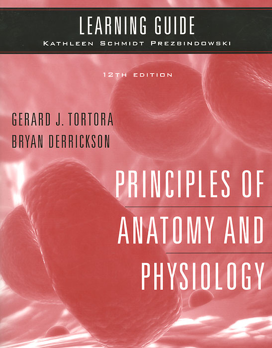 Learning Guide to Accompany Principles of Anatomy and Physiology anatomy of a disappearance